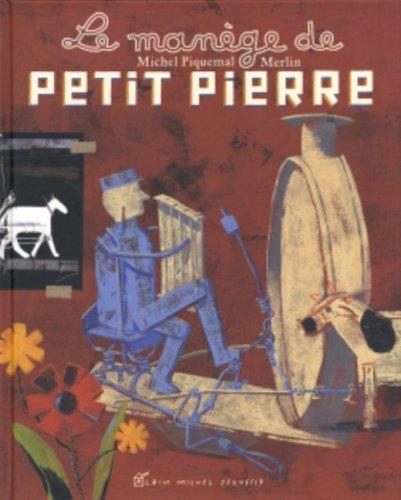 9782226149374: Le man�ge de Petit Pierre