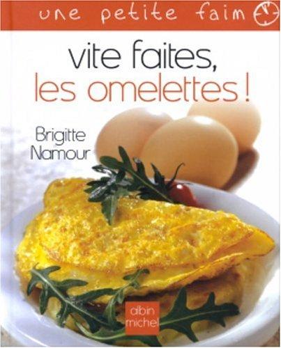 9782226149947: Vite Faites, Les Omelettes ! (Collections Pratique) (French Edition)