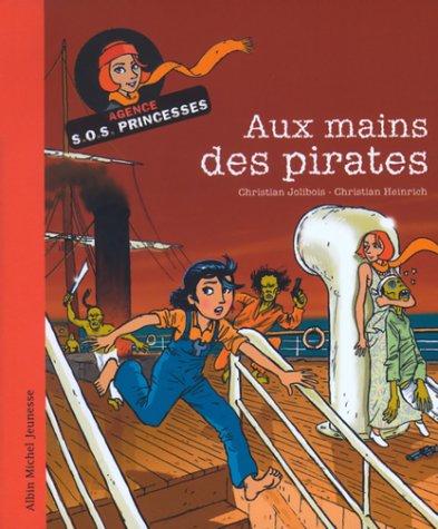 9782226150288: Aux mains des pirates : Agence SOS Princesses