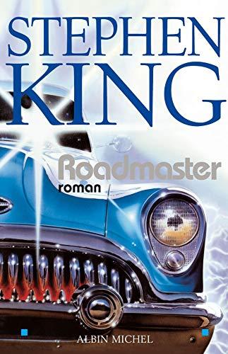 Roadmaster: King, Stephen
