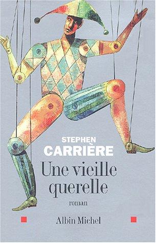 9782226150981: Vieille Querelle (Une) (Romans, Nouvelles, Recits (Domaine Francais)) (French Edition)