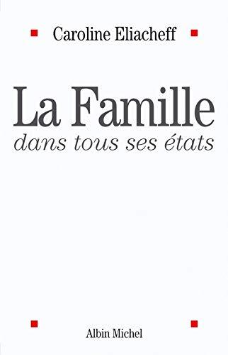 9782226151230: La Famille dans tous ses états