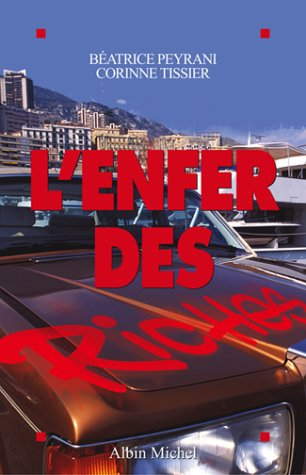 9782226151315: Enfer Des Riches (L') (Documents Societe) (French Edition)