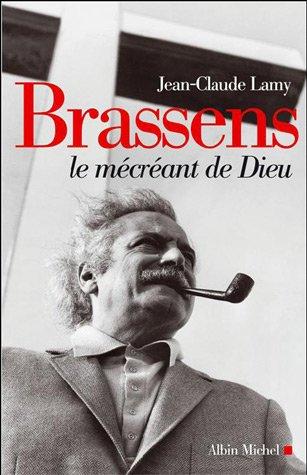 9782226151605: Brassens, Le Mecreant de Dieu (Musique - Spectacle) (French Edition)
