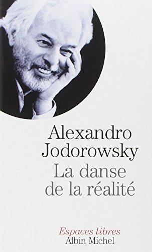 Danse de La Realite (La) (Collections Spiritualites): Jodorowsky, Alejandro