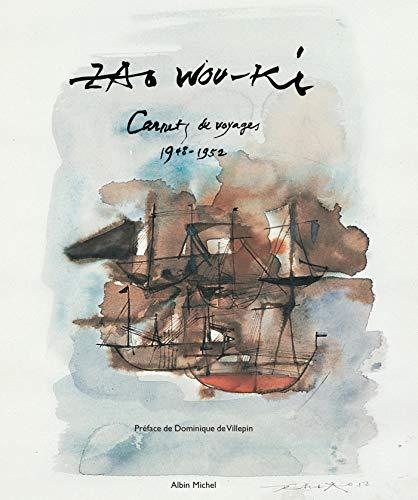 9782226152084: Zao Wou-Ki : Carnets de voyage 1948-1952