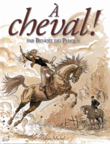 9782226152718: A cheval ! (French Edition)
