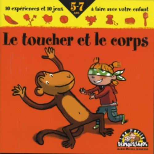 9782226153104: Le Toucher Et Le Corps (French Edition)