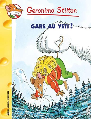 9782226153180: Gare Au Yeti ! N13 (Geronimo Stilton) (French Edition)