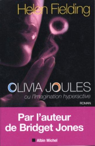 9782226153869: Olivia Joules Ou L'Imagination Hyperactive (Romans, Nouvelles, Recits (Domaine Etranger)) (French Edition)