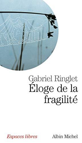 Éloge de la fragilité: Ringlet, Gabriel