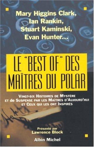9782226155030: Le � Best of � des ma�tres du polar