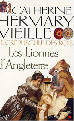 9782226155115: Les Lionnes d'Angleterre