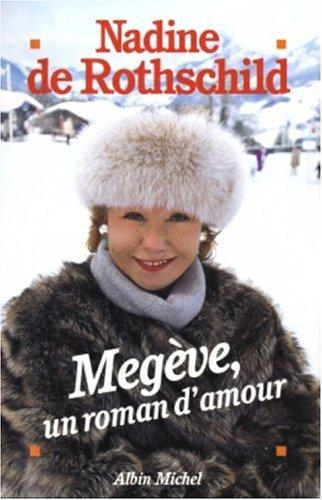 9782226155191: Megeve, Un Roman D'Amour (Memoires - Temoignages - Biographies) (French Edition)