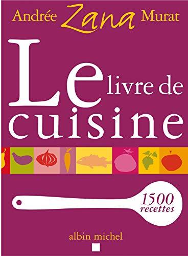 9782226155429: Livre de Cuisine (Le) (Cuisine - Gastronomie - Vin) (French Edition)