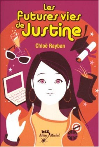 9782226156648: Les Futures vies de Justine