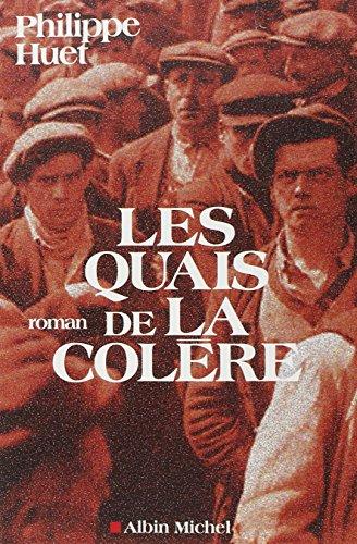 9782226156662: Quais de La Colere (Les) (Romans, Nouvelles, Recits (Domaine Francais)) (French Edition)