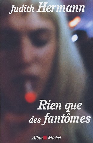 9782226156723: Rien Que Des Fantomes (Collections Litterature) (French Edition)