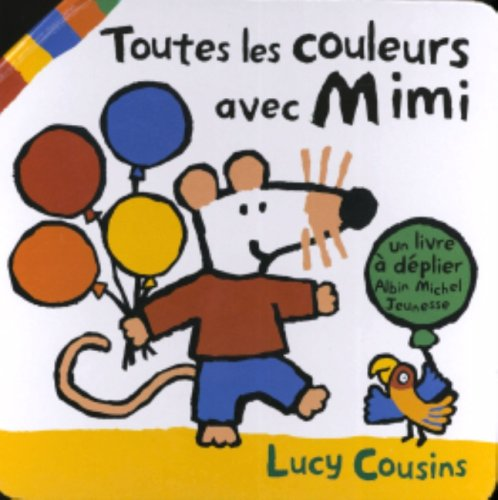 9782226157812: Toutes Les Couleurs Avec Mimi (English and French Edition)