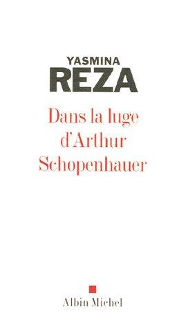 9782226158390: Dans la luge d'Arthur Schopenhauer