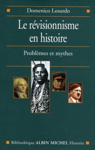Le révisionnisme en histoire: Losurdo, Domenico