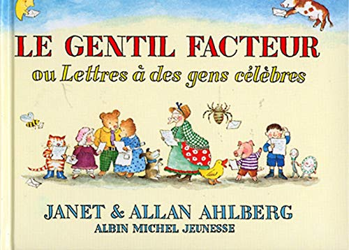 9782226159236: Le Gentil Facteur Ou Lettres a Des Gens Celebres