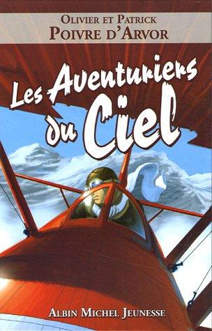 9782226159335: Les Aventuriers Du Ciel