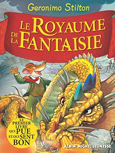 Le Royaume de La Fantaisie T1 (A.M. GS HOR.SER) (French Edition) (9782226159342) by Stilton, Geronimo