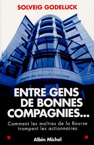 9782226159922: Entre Gens de Bonnes Compagnies... (Documents Societe) (French Edition)