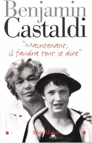 Maintenant, Il Faudra Tout Se Dire (Memoires - Temoignages - Biographies) (French Edition): ...