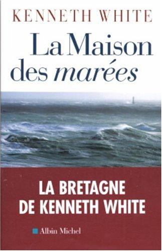 9782226167194: Maison Des Marees (La) (Romans, Nouvelles, Recits (Domaine Etranger)) (French Edition)