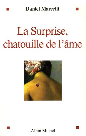 9782226168016: La surprise : Chatouille de l'âme