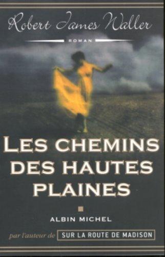 Chemins Des Hautes Plaines (Les) (Romans, Nouvelles, Recits (Domaine Etranger)) (French Edition): ...