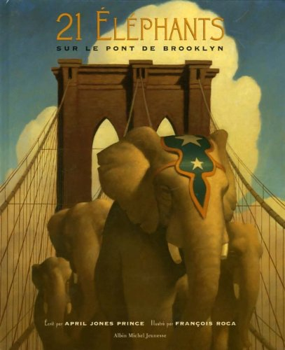 9782226168368: 21 Elephants Sur Le Pont de Brooklyn (French Edition)