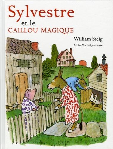 9782226168528: Sylvestre Et Le Caillou Magique (French Edition)