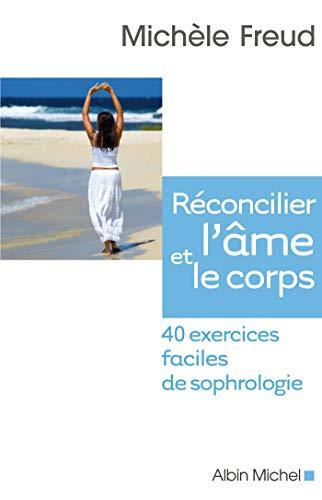 Réconcilier l'âme et le corps : 40: Michèle Freud