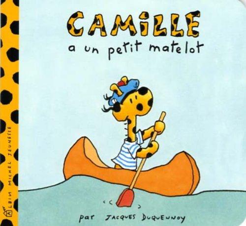 9782226170231: Camille a Un Petit Matelot (French Edition)
