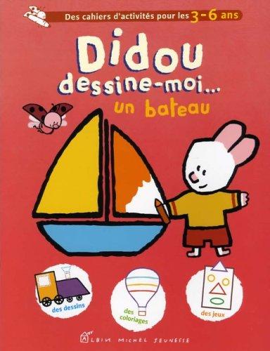9782226170521: Didou Dessine-Moi Un Bateau (French Edition)