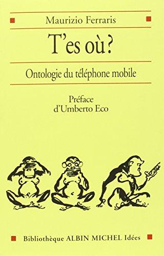 9782226171047: T'es où ? : Ontologie du téléphone mobile