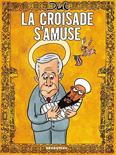 9782226171337: La croisade s'amuse
