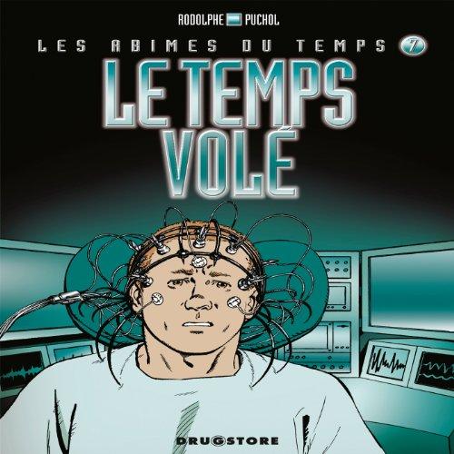 Les abîmes du temps, Tome 7 : Rodolphe; Jeanne Puchol
