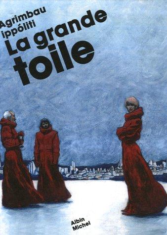9782226171481: La grande toile (French Edition)
