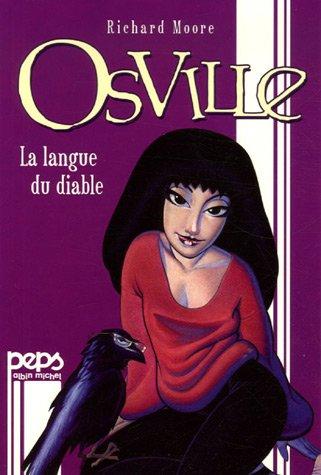 Osville, Tome 1 : La langue du: Moore, Richard
