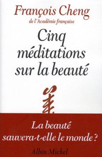 9782226172150: Cinq méditations sur la beaute