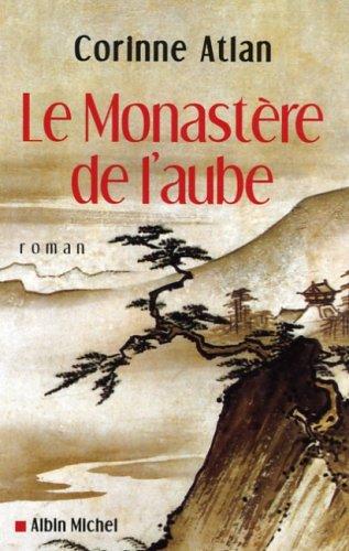 9782226172280: Monastere de L'Aube (Le) (Romans, Nouvelles, Recits (Domaine Francais)) (French Edition)