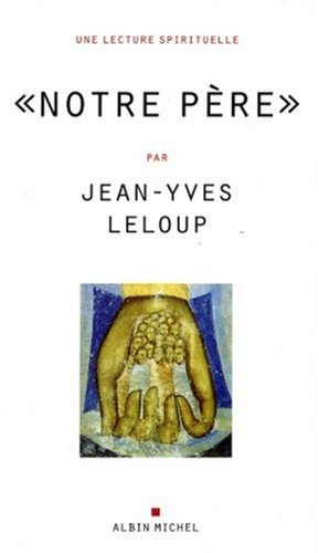 9782226173072: Notre Pere (Collections Spiritualites) (French Edition)
