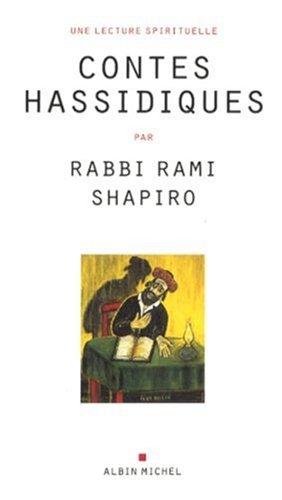 Contes hassidiques: Shapiro, Rami (rabbi)