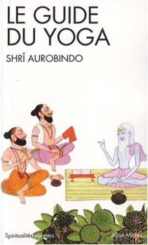 9782226173140: Guide Du Yoga (Le) (Collections Spiritualites) (French Edition)