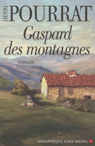 9782226173157: Gaspard Des Montagnes (Nouvelle Édition) (Romans, Nouvelles, Recits (Domaine Francais)) (French Edition)