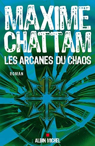 9782226173225: Arcanes Du Chaos (Les) (Romans, Nouvelles, Recits (Domaine Francais)) (French Edition)
